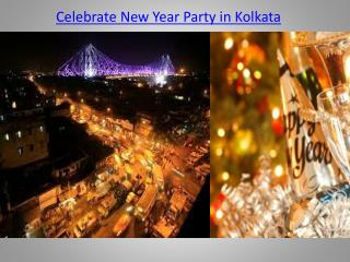 Celebrate New Year Party in Kolkata