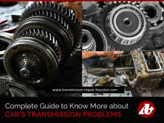Transmission Repair Shop in Houston – When to Visit