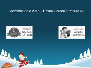 Christmas Sale 2015 - Rattan Garden Furniture 4U