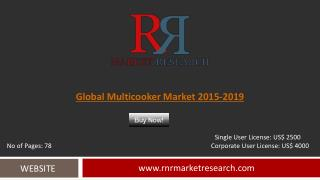 Multicooker Market Trends 2015-2019: Worldwide Forecasts Report