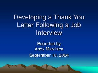 Developing a Thank You Letter Following a Job Interview