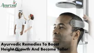 Ayurvedic Remedies To Boost Height Growth And Become Taller