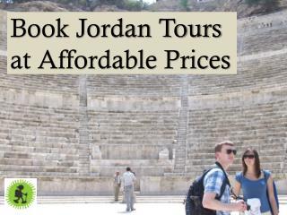 Book Jordan Tours at Affordable Prices