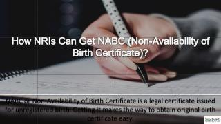 How NRIs Can Get NABC (Non-Availability of Birth Certificate)?