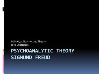 PSYCHOANALYTIC THEORY SIGMUND FREUD