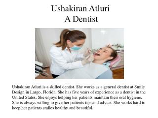 Ushakiran Atluri- A Dentist
