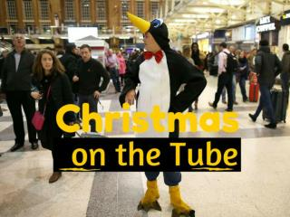 Christmas on the Tube