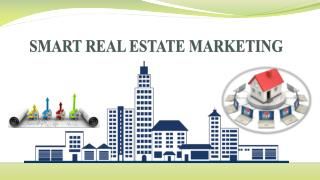 SMART REAL ESTATE MARKETING