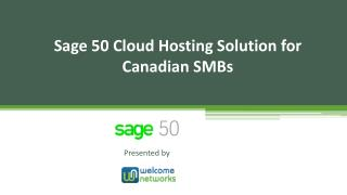 Sage 50 Cloud Hosting Solution for Canadian SMBs
