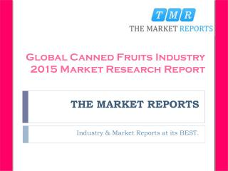 New Project Investment Feasibility Analysis of Canned Fruits Forecast to 2021