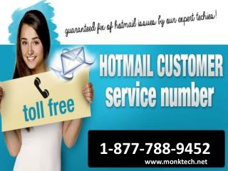 Call Hotmail customer service 1-877-788-9452 tollfree to get support for Hotmail issues