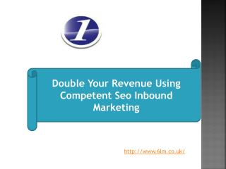 Double Your Revenue Using Competent Seo Inbound Marketing