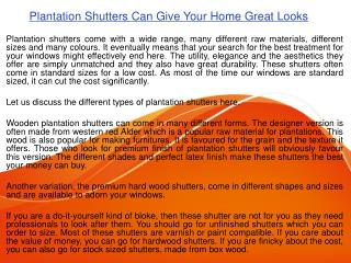 Plantation Shutters Can Give Your Home Great Looks