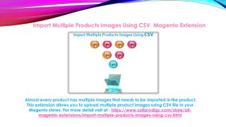 Import Multiple Products Images Using CSV  Magento Extension