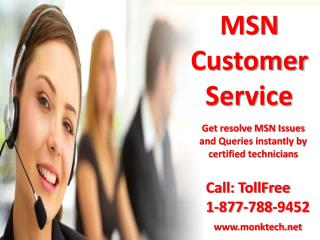 MSN customer service 1-877-788-9452 tollfree to resolve MSN problems