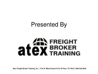 Freight Broker Training in USA - Presented By - atexfreightbrokertraining.com