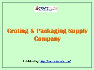 Crate Tech-Crating & Packaging Supply Company