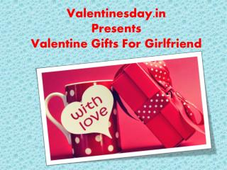 Valentine Gifts For Girlfriend...!!
