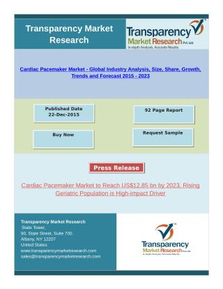 Cardiac Pacemaker Market - Market Research Report, 2015 - 2023