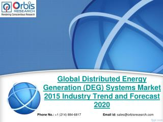 New Market Study Published: Distributed Energy Generation (DEG) Systems  Industry- Global Report