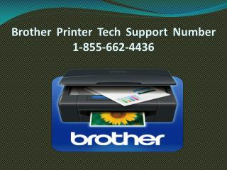 1-855-662-4436  Brother Printer Not Working
