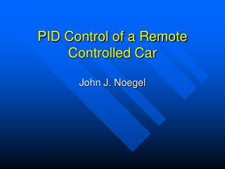 PID Control of a Remote Controlled Car