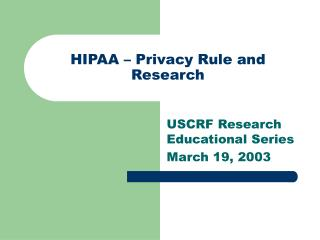 HIPAA – Privacy Rule and Research
