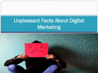 Unpleasant Facts About Digital Marketing