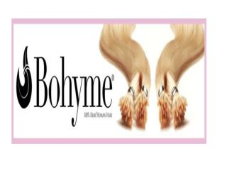 Brand New Collections of Bohyme Hair Extensions