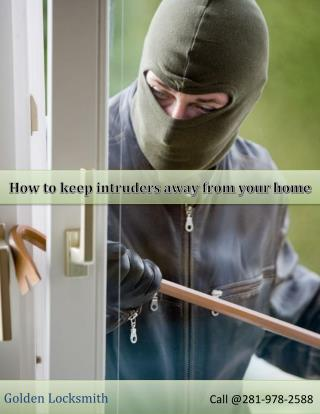 How to keep intruders away from your home