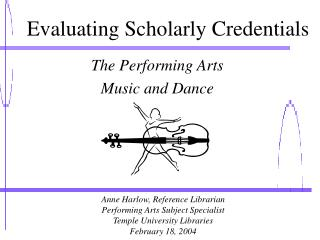 Evaluating Scholarly Credentials
