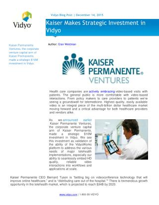 Kaiser Makes Strategic Investment in Vidyo for Telehealth