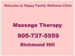 Benefits of Massage Therapy - Happy Wellness Clinic in Richmond Hill