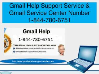 Gmail Help Support & Center Number - 1-844-780-6751