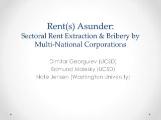 Rents Asunder: Sectoral Rent Extraction  Bribery by Multi-National Corporations