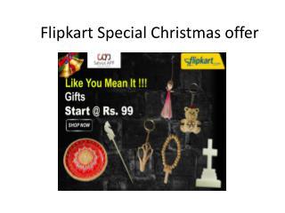 Flipkart Special Christmas offer