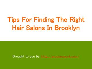 Tips For Finding The Right Hair Salons In Brooklyn