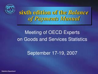 sixth edition of the  Balance of Payments Manual
