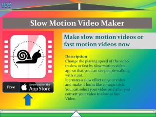 Slow motion video maker allow you to create slow and fast motion video on your iPhone/iPad.