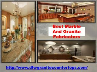 Best Marble And Granite Fabricators