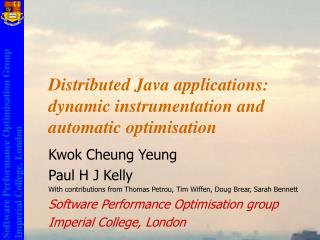 Distributed Java applications: dynamic instrumentation and automatic optimisation