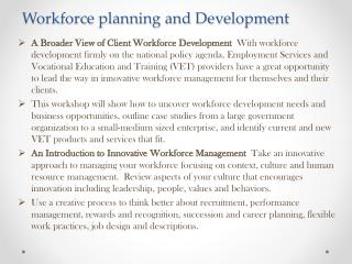Workforce planning and Develpment
