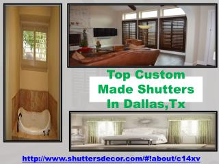 Top Custom Made Shutters In Dallas,Tx