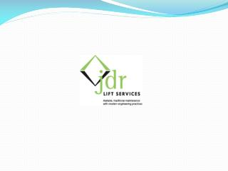 Lift Servicing-Jdr Lift Services