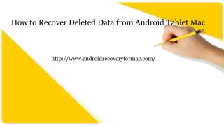 How to Recover Deleted Files from Android Tablet on Mac