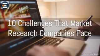 10 Challenges That Market Research Companies Face