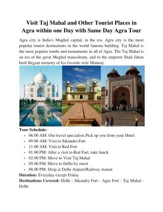 Visit Taj Mahal and Other Tourist Places in Agra within one Day with Same Day Agra Tour