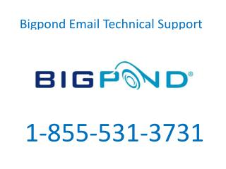 1-855-531-3731 Bigpond Email Technical Support Phone Number