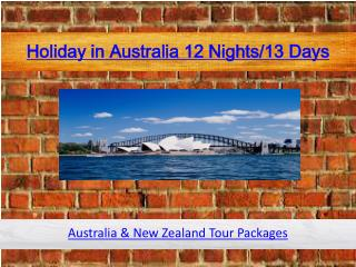 Holiday in Australia 12 Nights/13 Days