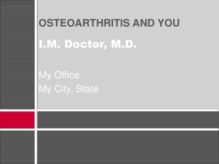 OSTEOARTHRITIS AND YOU
